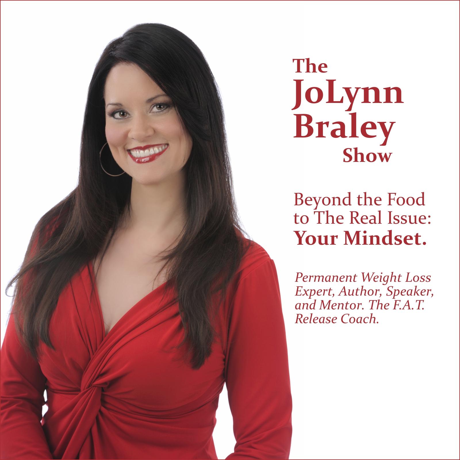 The JoLynn Braley Show | End The Binge with JoLynn